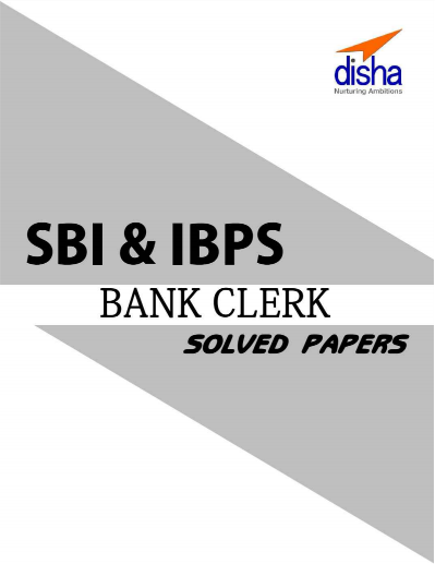 SBI AND IBPS CLERK EXAM 40 SOLVED PAPERS : for Bank Exam pdf