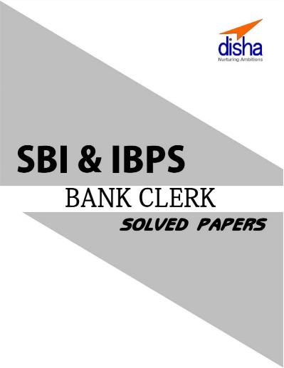एसबीआई और आइबीपीएस क्लर्क परीक्षा 40 सॉल्व पेपर : बैंक परीक्षा के लिए पीडीएफ | SBI AND IBPS Clerk Exam 40 Solved Papers : for Bank Exam pdf