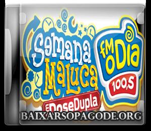 Monobloco - Semana da Alegria FM O Dia (29.08.13)