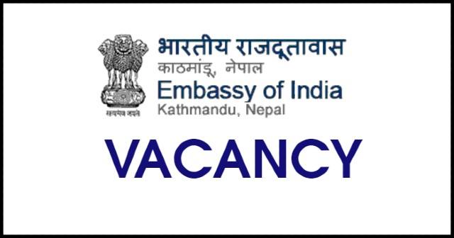 Vacancy at Embassy of India