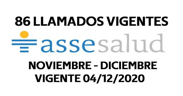 86 Llamados disponibles NOVIEMBRE - DICIEMBRE en ASSE hasta 04/12/2020 - varias localidades.