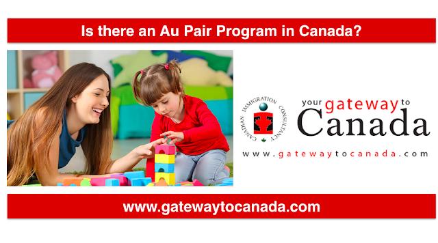 Is there an Au Pair Program in Canada | How to Apply for Au Pair Working Visa to Canada?