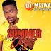 DJ Msewa - Summer Days