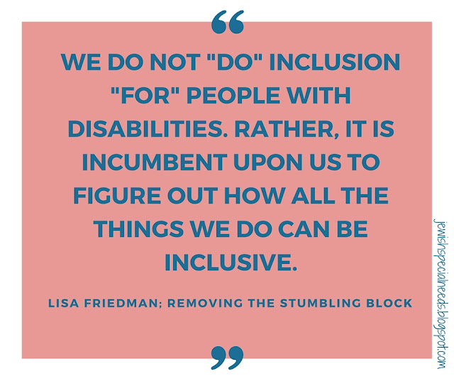 We do not do inclusion for people with disabilities; Removing the Stumbling Block