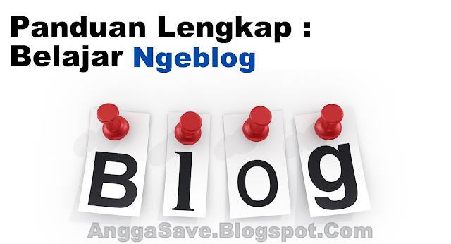 Cara Belajar Ngeblog Dari Awal Sampai Menghasilkan Uang [Panduan Lengkap]