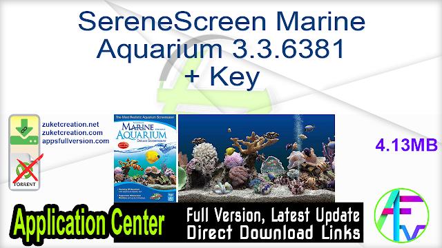 SereneScreen Marine Aquarium 3.3.6381 + Key