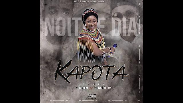 Noite & Dia - Kapota (DJ Ciro M & Nairo Fox Remix)