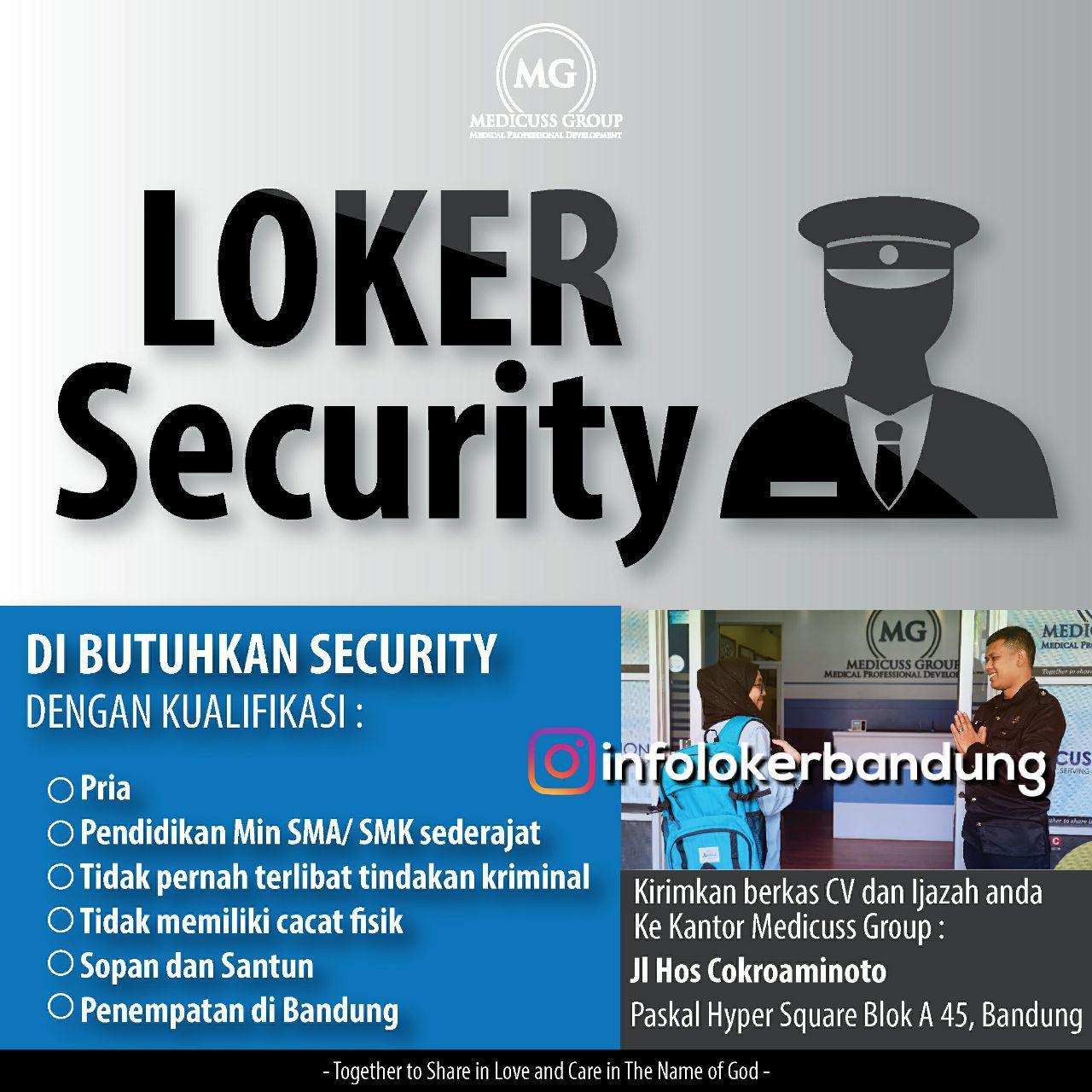 Lowongan Kerja Security Medicuss Group Bandung Januari 2018