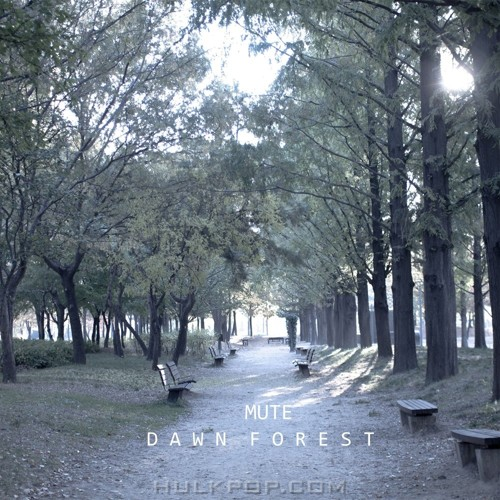 MuTe – Dawn Forest – EP