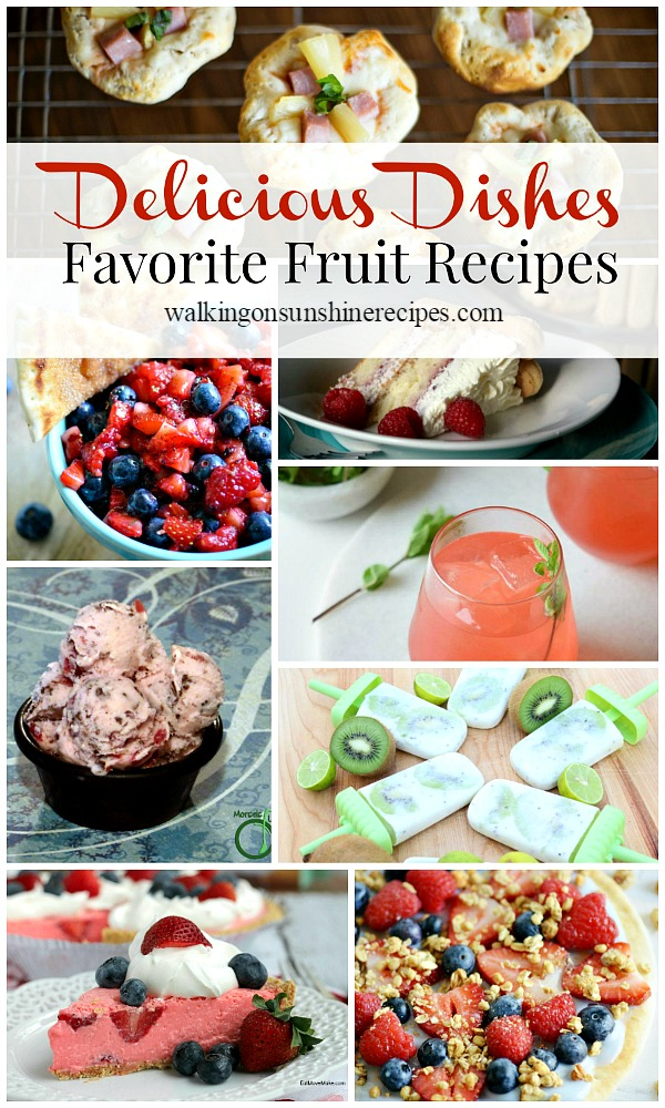 Summer Fruit Recipes - Delicious Dishes Recipes Party 28 from Walking on Sunshine Recipes.
