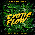 [Music Download]: Omar Sterling – Exotic Flow (Prod. By Killmatic)