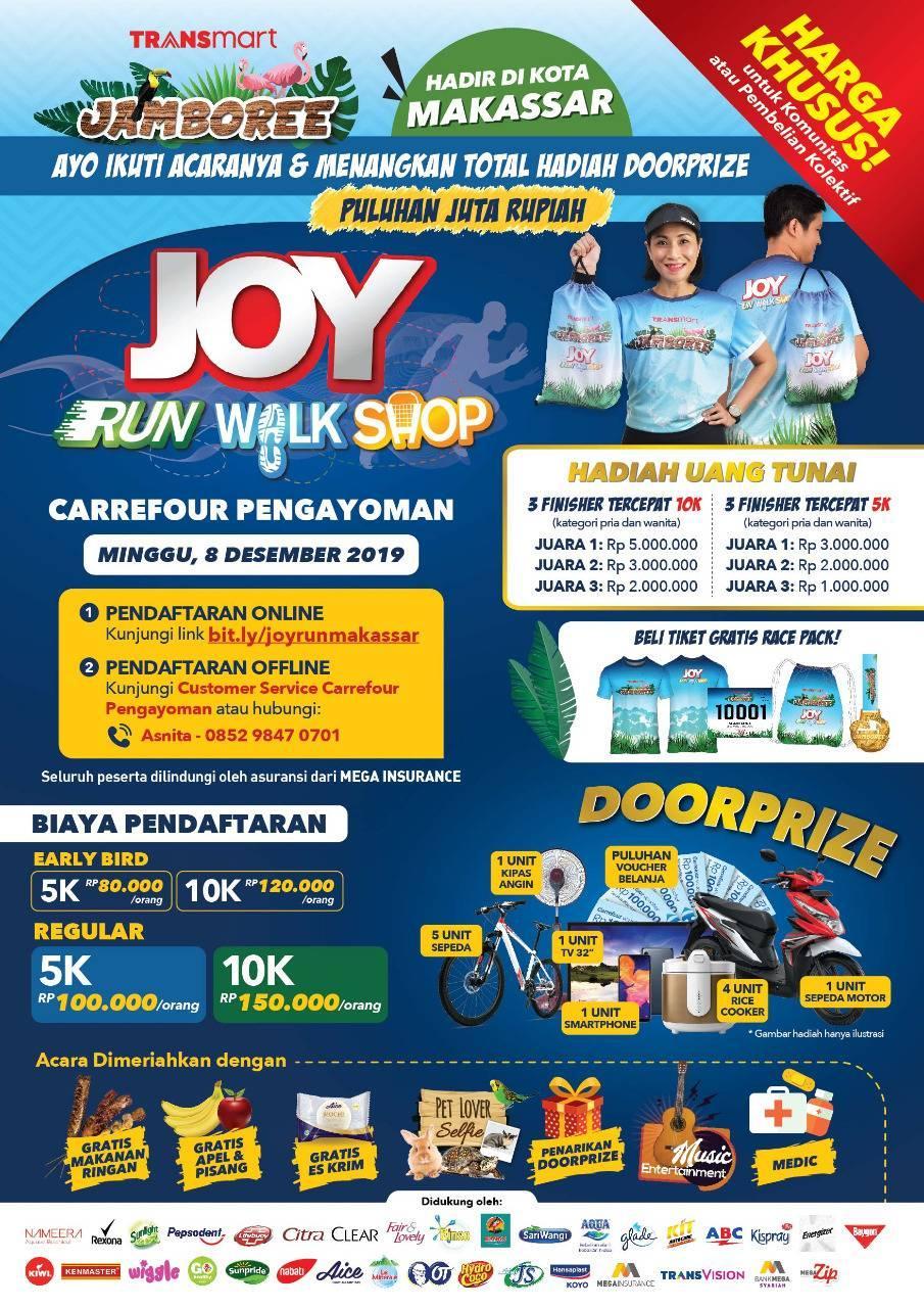 Joy: Run Walk Shop - Carrefour Pengayoman Makassar • 2019