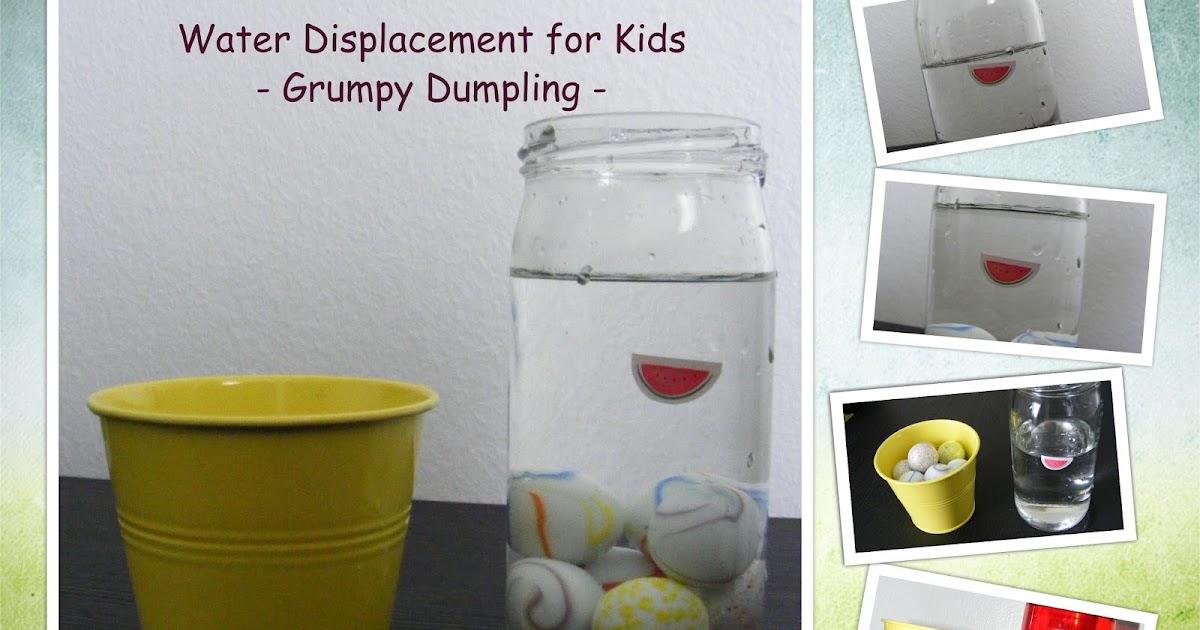 Grumpy Dumpling Water Displacement Experiment For Kids