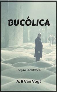 A. E. Van Vogt epub - Bucólica