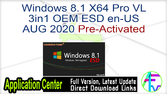 Windows 8.1 X64 Pro VL 3in1 OEM ESD en-US AUG 2020 {Gen2} Pre-Activated