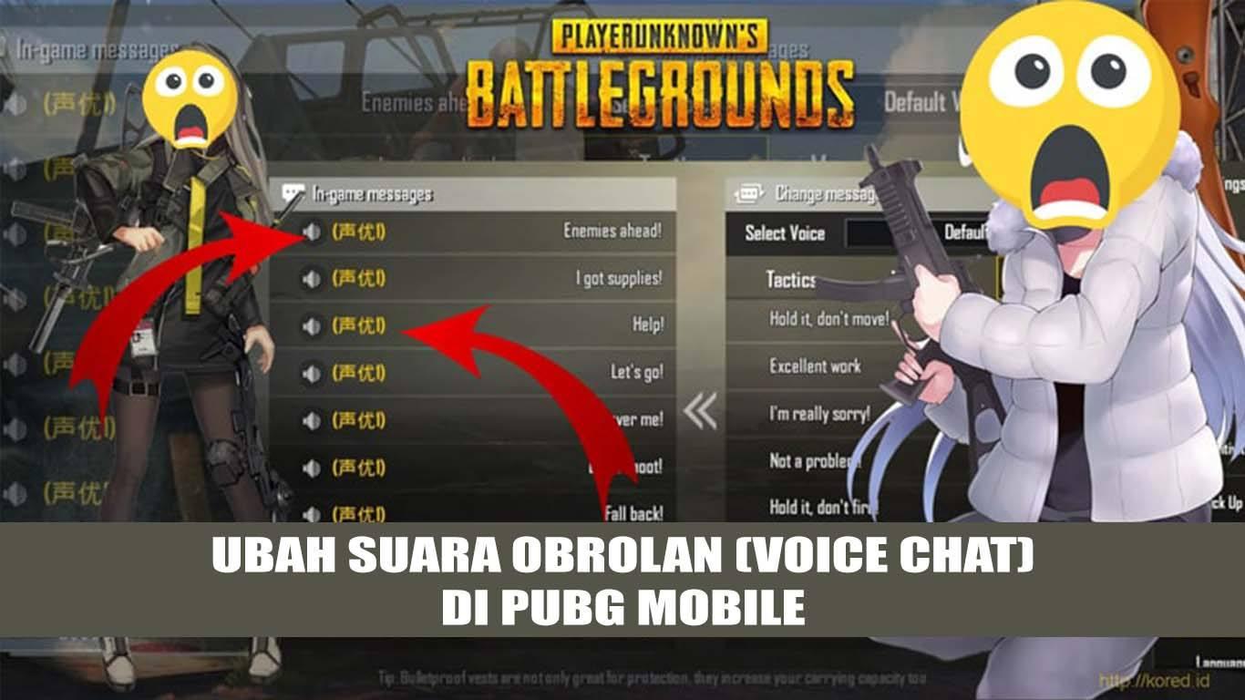 Cara Mengubah Suara Obrolan (Voice Chat) di PUBG Mobile