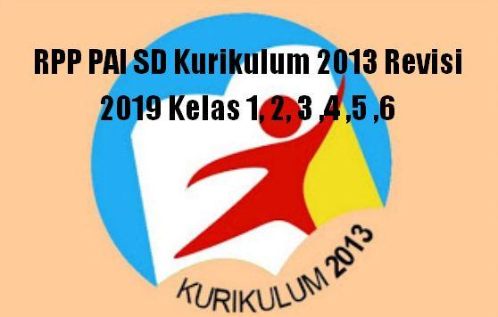 RPP PAI SD Kurikulum 2013 Revisi 2019 Kelas 1, 2, 3 ,4 ,5 ,6