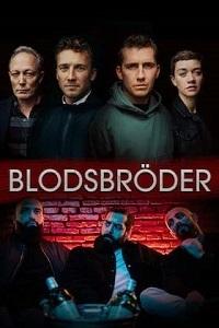 Сериал Братья по крови (2020)/Blodsbröder онлайн