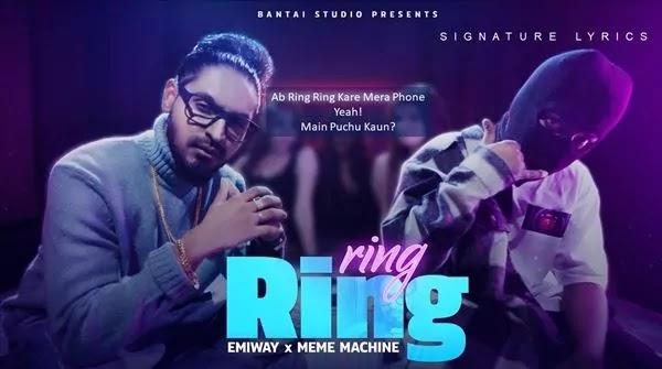 RING RING LYRICS IN HINDI - EMIWAY BANTAI Ft. MEME MACHINE