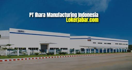 Lowongan Kerja PT Ihara Manufacturing Indonesia