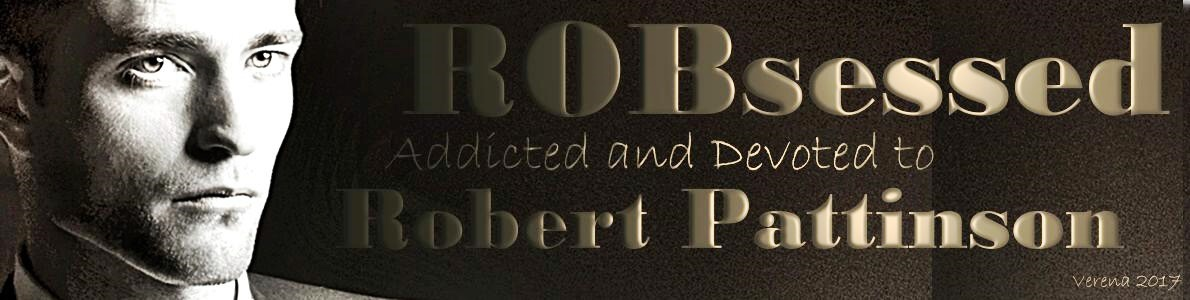 Robsessed Addicted To Robert Pattinson