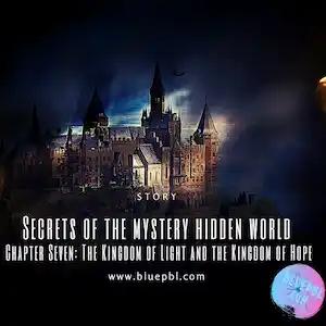 الفصل السابع : مملكة النور و مملكة الأمل