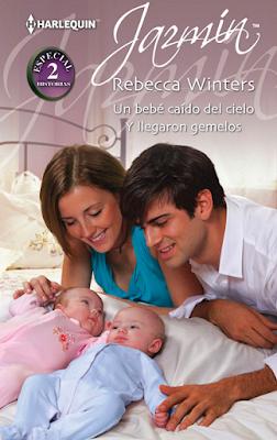 Rebecca Winters - Un bebé caído del cielo / Y llegaron gemelos