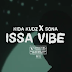 [AUDIO+VIDEO]: Kida Kudz ft Sona – Issa Vibe (Remix)