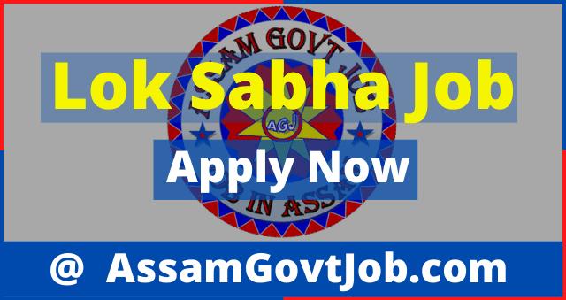 Lok Sabha Secretariat Recruitment 2020. Apply For Secretariat Assistant 40 Posts @ Assam Govt Jobs 2020