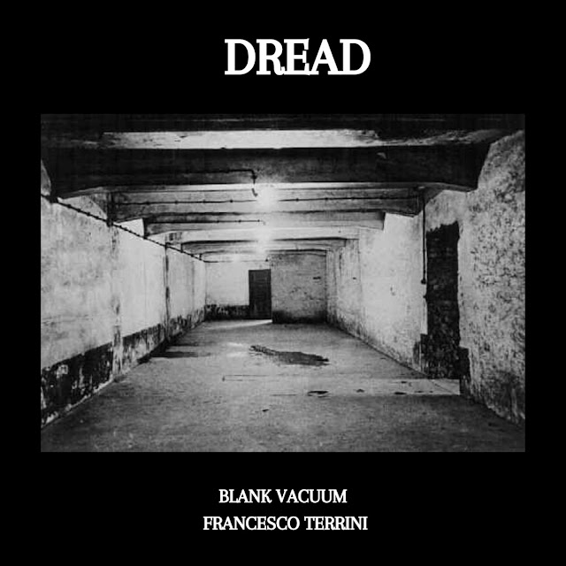 Blank Vacuum & Francesco Terrini - DREAD