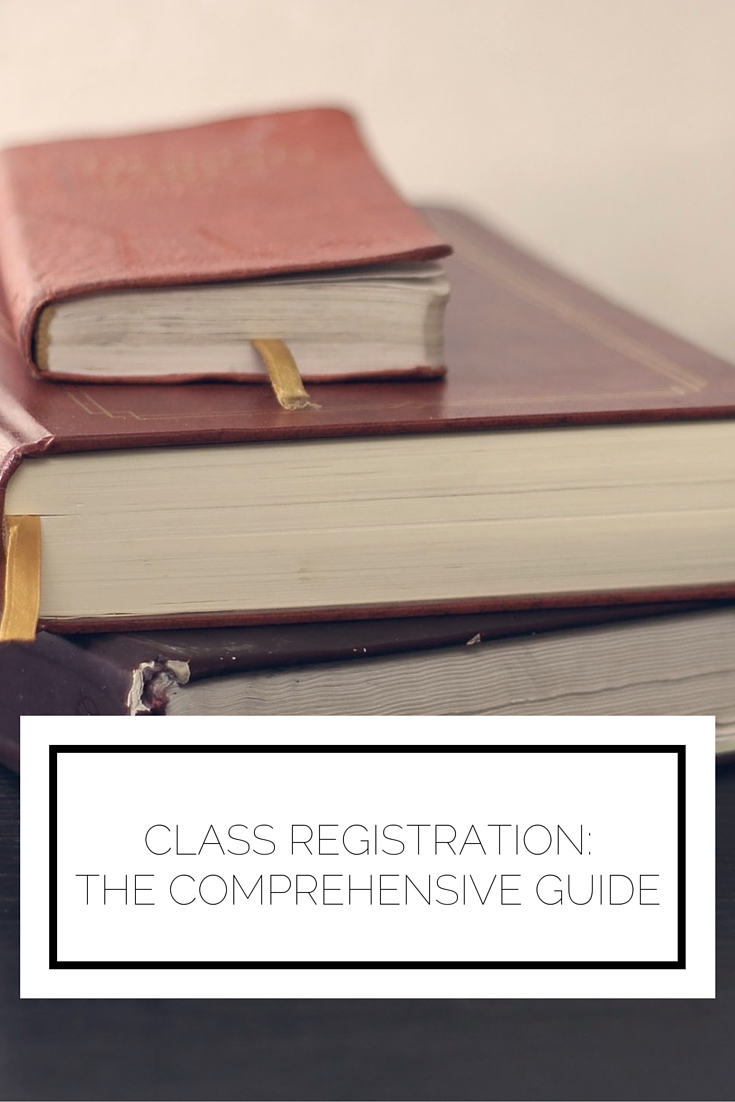 Click to read now or pin to save for later! Believe it or not class registration is right around the corner. Here's your comprehensive guide