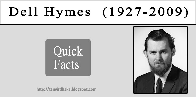 Dell Hymes Quick Facts