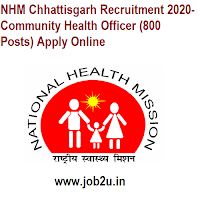 NHM Chhattisgarh Recruitment 2020- Community Health Officer (800 Posts) Apply Online