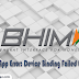 BHIM App Error: Device Binding Failed Error