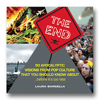 book cover of The End 50 Apocalyptic Visions by Laura Barcella published by Zest Books