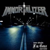 """Το single των Immortalizer """"I'm Gone"""""""