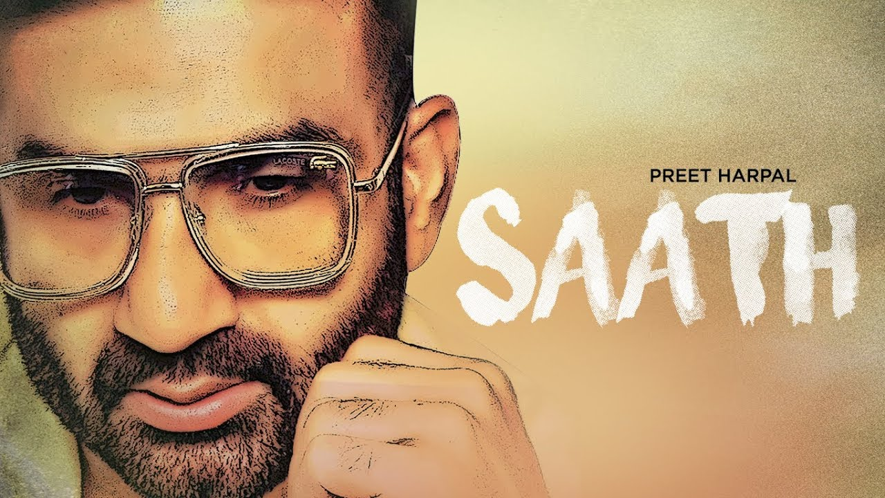 Saath Lyrics, Preet Harpal