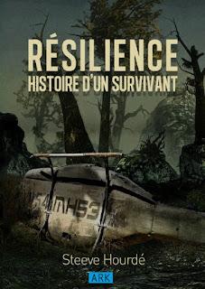 http://www.amazon.fr/Resilience-Histoire-survivant-steeve-hourd%C3%A9/dp/B00WPC3ADK/ref=sr_1_9?ie=UTF8&qid=1435417095&sr=8-9&keywords=r%C3%A9silience