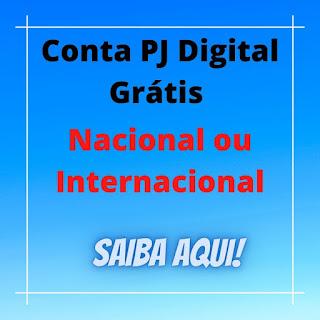 Conta PJ Gratuita para MEI, ME e Outras Empresas - Conta Pessoa Jurídica Digital Grátis (Gratuita) - Sem mensalidade
