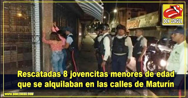 Rescatadas 8 jovencitas menores de edad que se alquilaban en las calles de Maturín