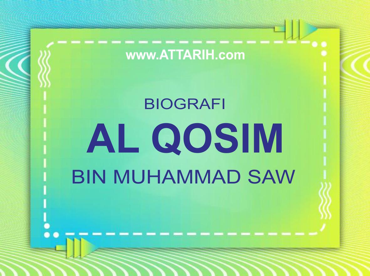 Biografi Al Qosim bin Muhammad (wafat 107 H)