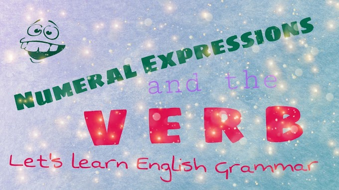 Numeral Expressions And The Verbs