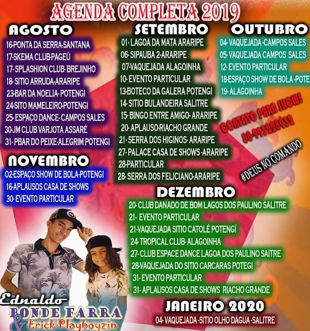 Agenda completa de Ednaldo Bonde Farra e Erick Playboysin