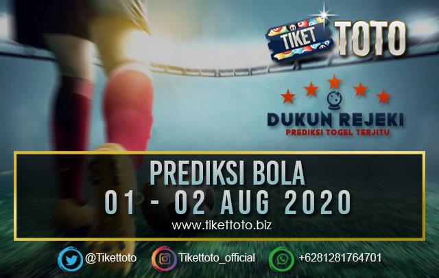 PREDIKSI PERTANDINGAN BOLA 01 – 02 Agustus 2020