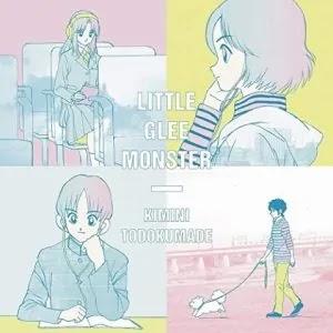 Download Little Glee Monster Kimi ni Todoku made