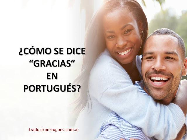 gracias en portugués, obrigado, obrigada