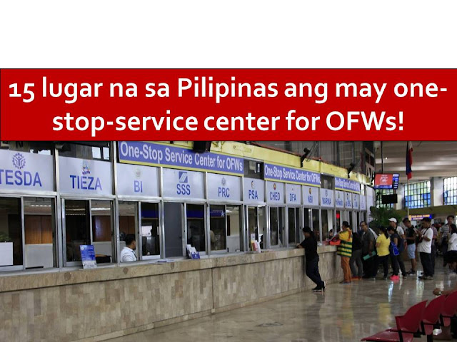 One Stop Service Center for OFWs (OSSCO) is now available at 15 location nationwide. Ten of this is in provinces outside Metro Manila.