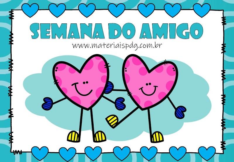 SEMANA DO AMIGO - IDEIAS E JOGOS
