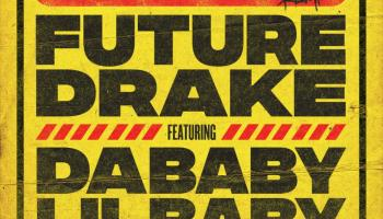 Future – Life Is Good Remix ft. Dababy & Lil Baby Lyrics