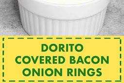 Dorito Covered Bacon Onion Rings